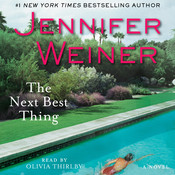 The Next Best Thing: A Novel Audiobook, by Jennifer Weiner