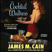 The Cocktail Waitress Audiobook, by James M. Cain, James Cain