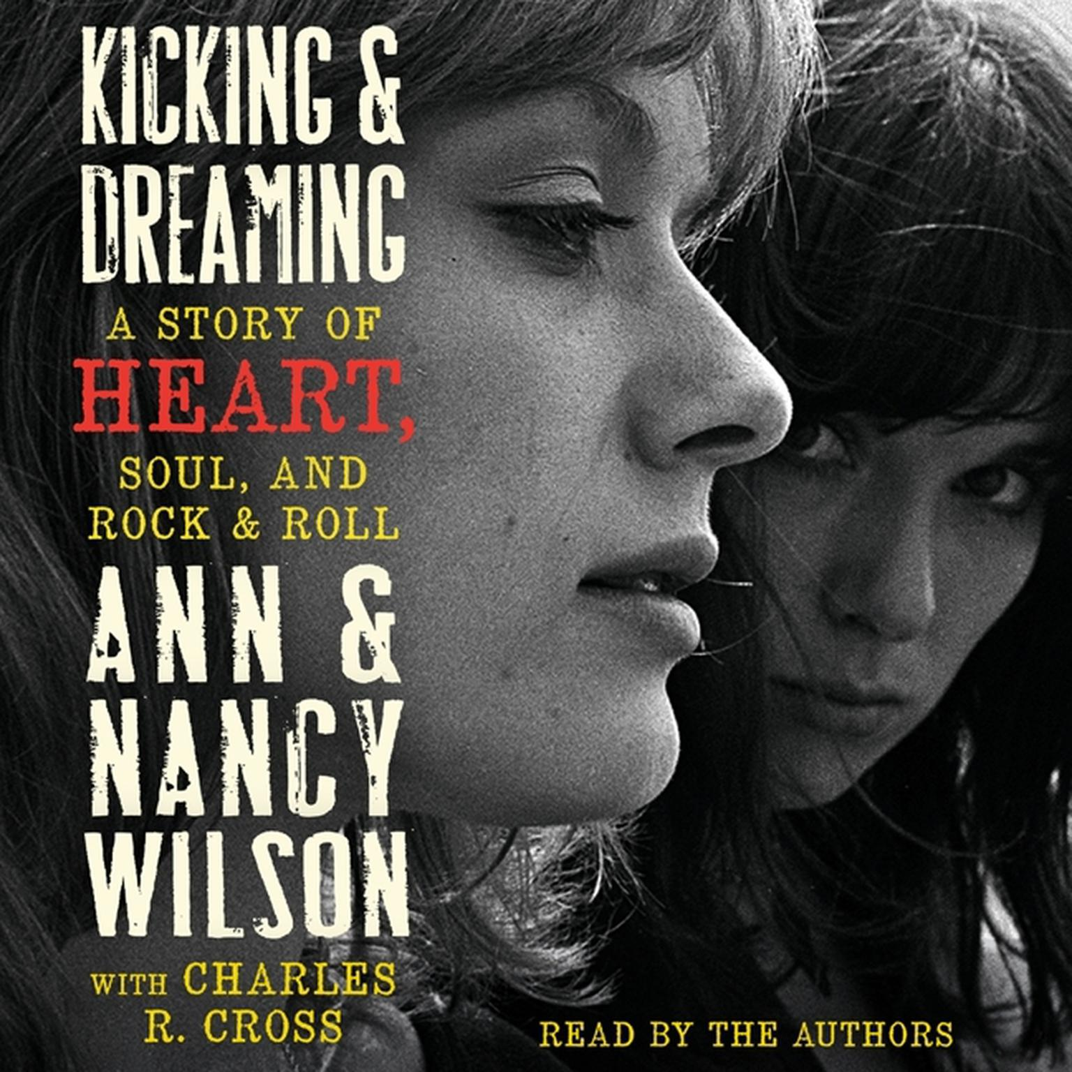 Printable Kicking & Dreaming: A Story of Heart, Soul, and Rock and Roll Audiobook Cover Art