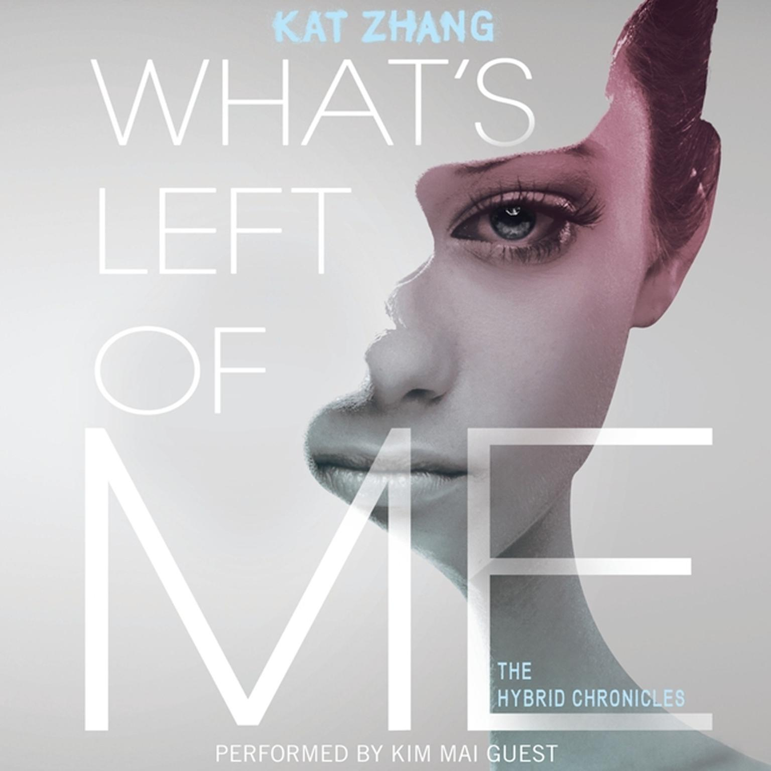 Printable What's Left of Me: The Hybrid Chronicles, Book One Audiobook Cover Art