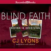 Blind Faith, by C. J. Lyons