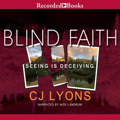 Blind Faith Audiobook, by C. J. Lyons