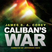 Caliban's War Audiobook, by James S. A. Corey
