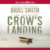 Crow's Landing Audiobook, by Brad Smith