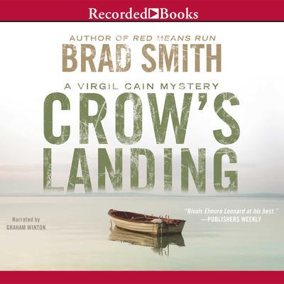 Crow's Landing Audiobook, by Brad Smith