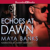 Echoes at Dawn, by Maya Banks