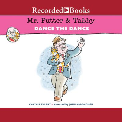 Mr. Putter & Tabby Dance The Dance Audiobook, by