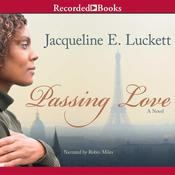 Passing Love, by Jacqueline E. Luckett