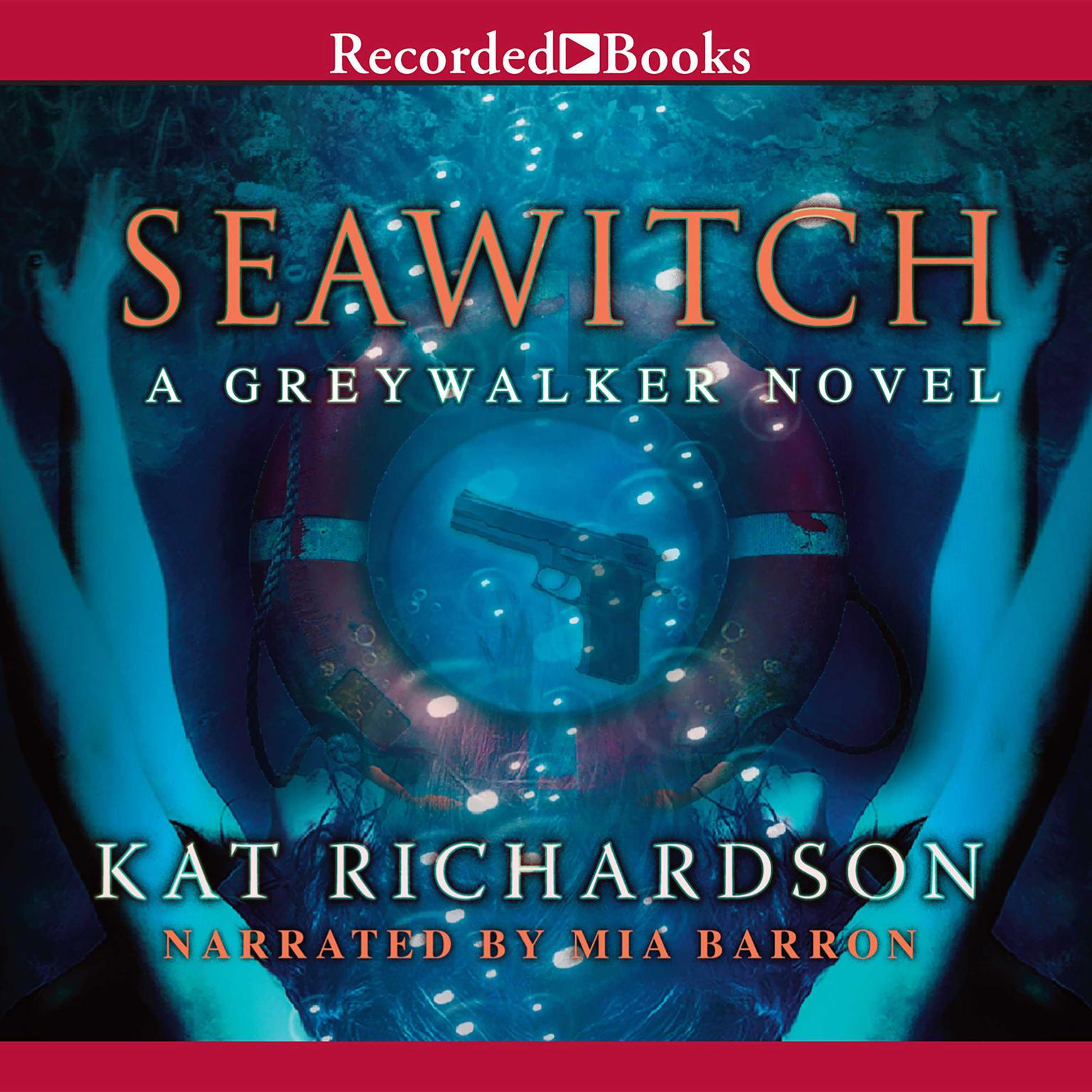 Printable Seawitch: A Greywalker Novel Audiobook Cover Art