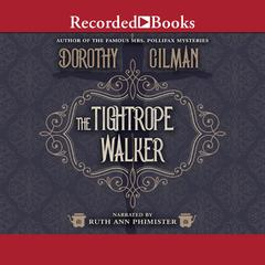 The Tightrope Walker Audiobook, by Dorothy Gilman