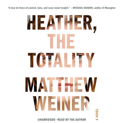 Heather, the Totality Audiobook, by Matthew Weiner