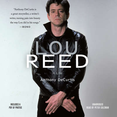 Lou Reed: A Life Audiobook, by Anthony DeCurtis