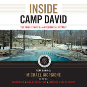 Inside Camp David: The Private World of the Presidential Retreat Audiobook, by Michael Giorgione
