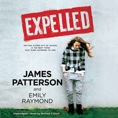 Expelled Audiobook, by James Patterson, Emily Raymond