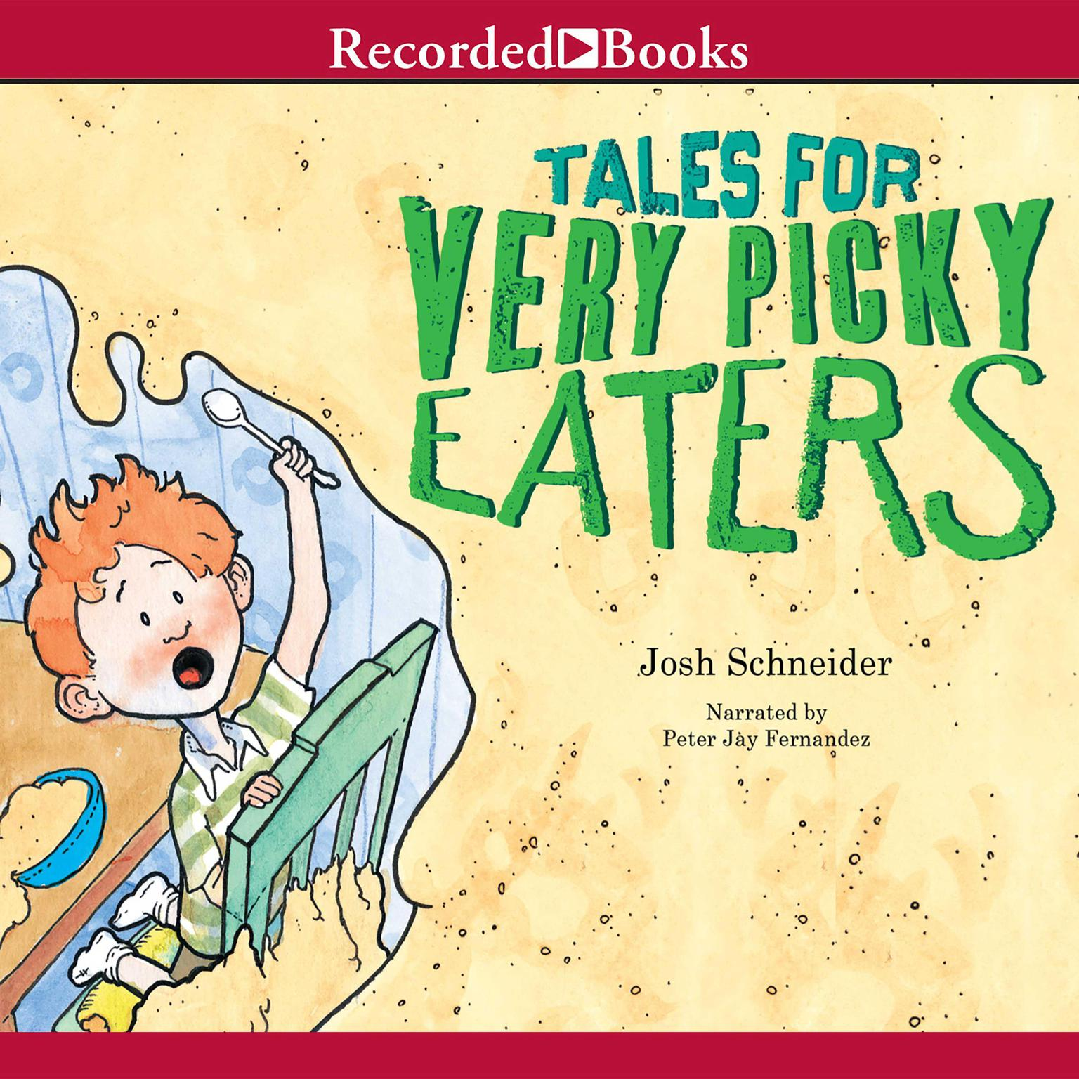 Printable Tales for Very Picky Eaters Audiobook Cover Art