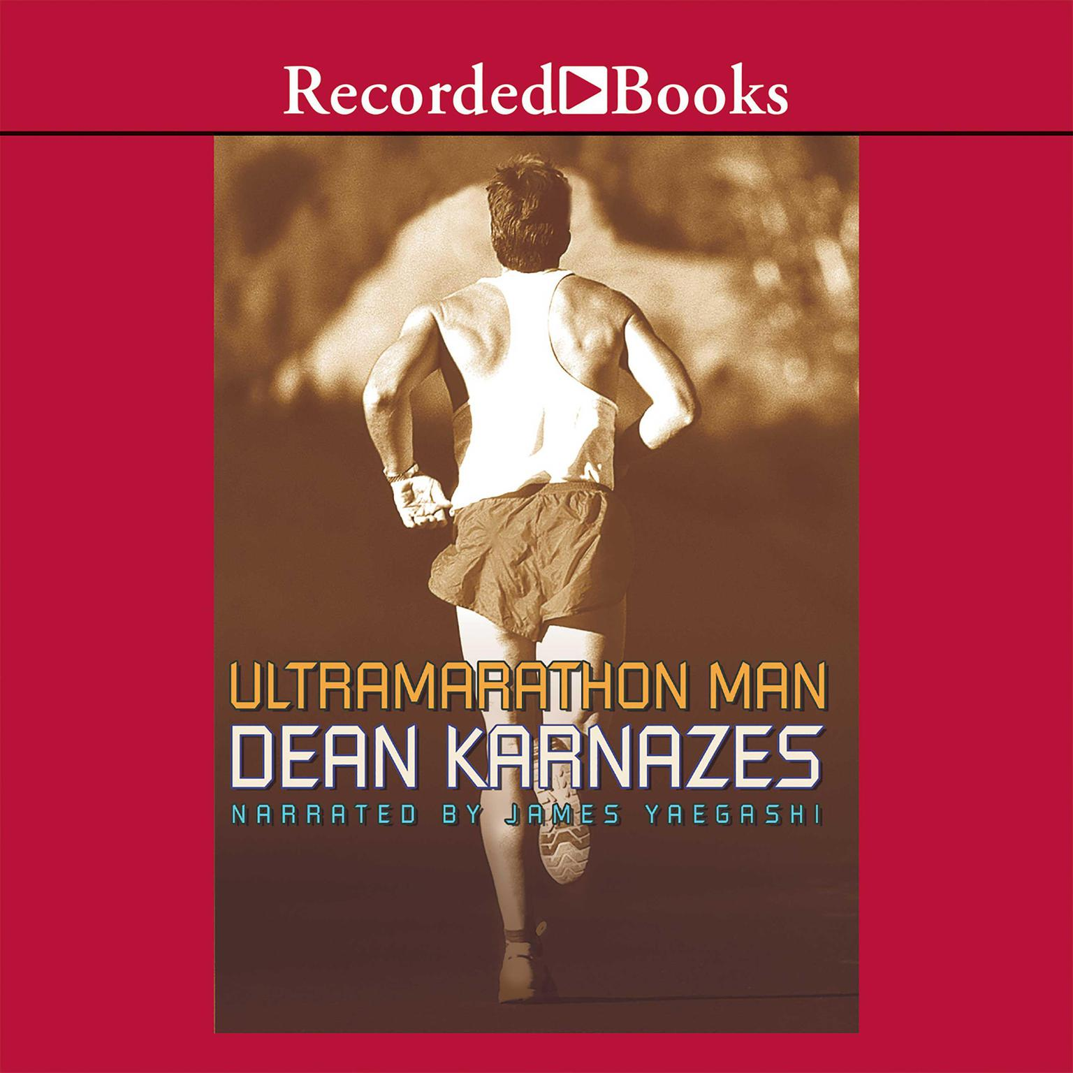 Printable Ultramarathon Man: Confessions of an All-Night Runner Audiobook Cover Art