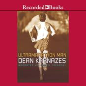 Ultramarathon Man: Confessions of an All-Night Runner, by Dean Karnazes