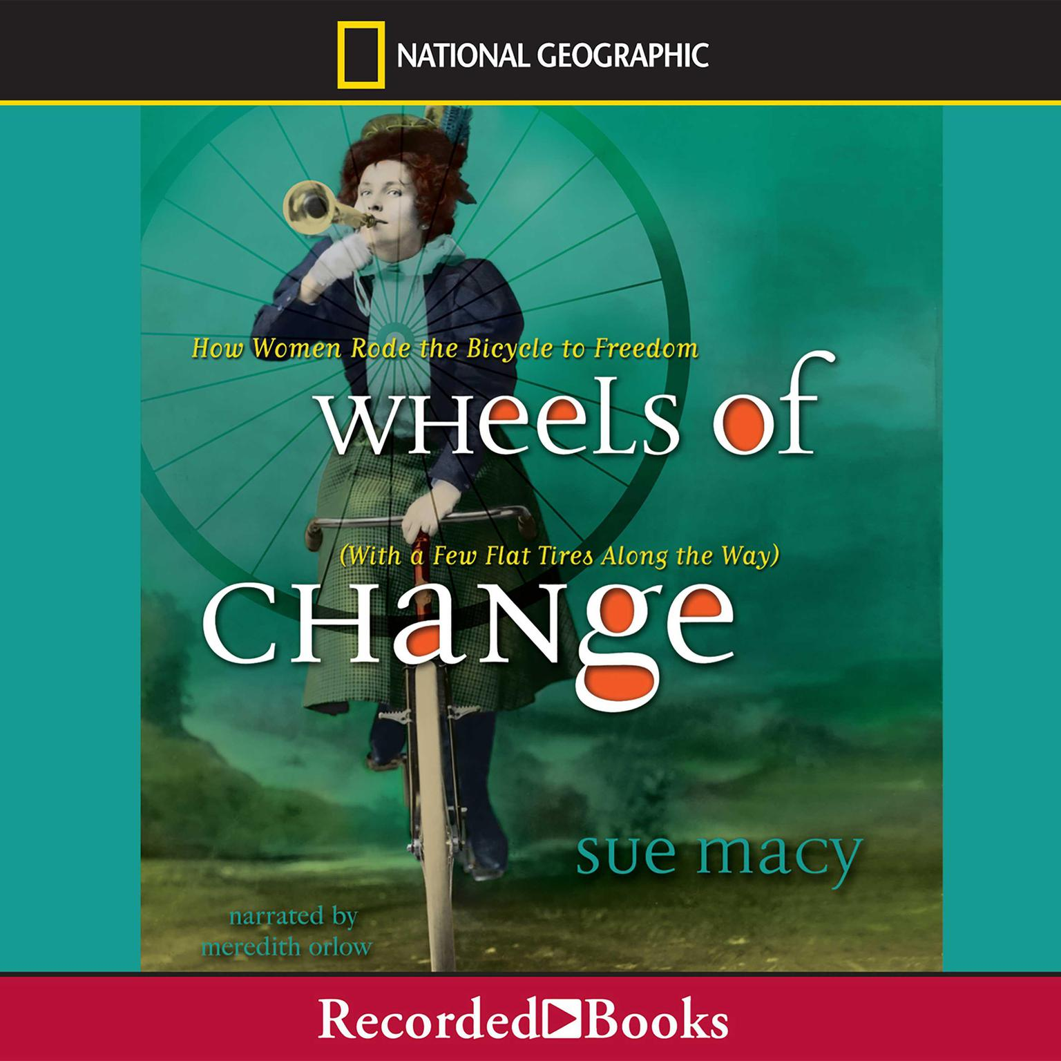 Printable Wheels of Change: How Women Rode the Bicycle to Freedom (with a Few Flat Tires along the Way) Audiobook Cover Art