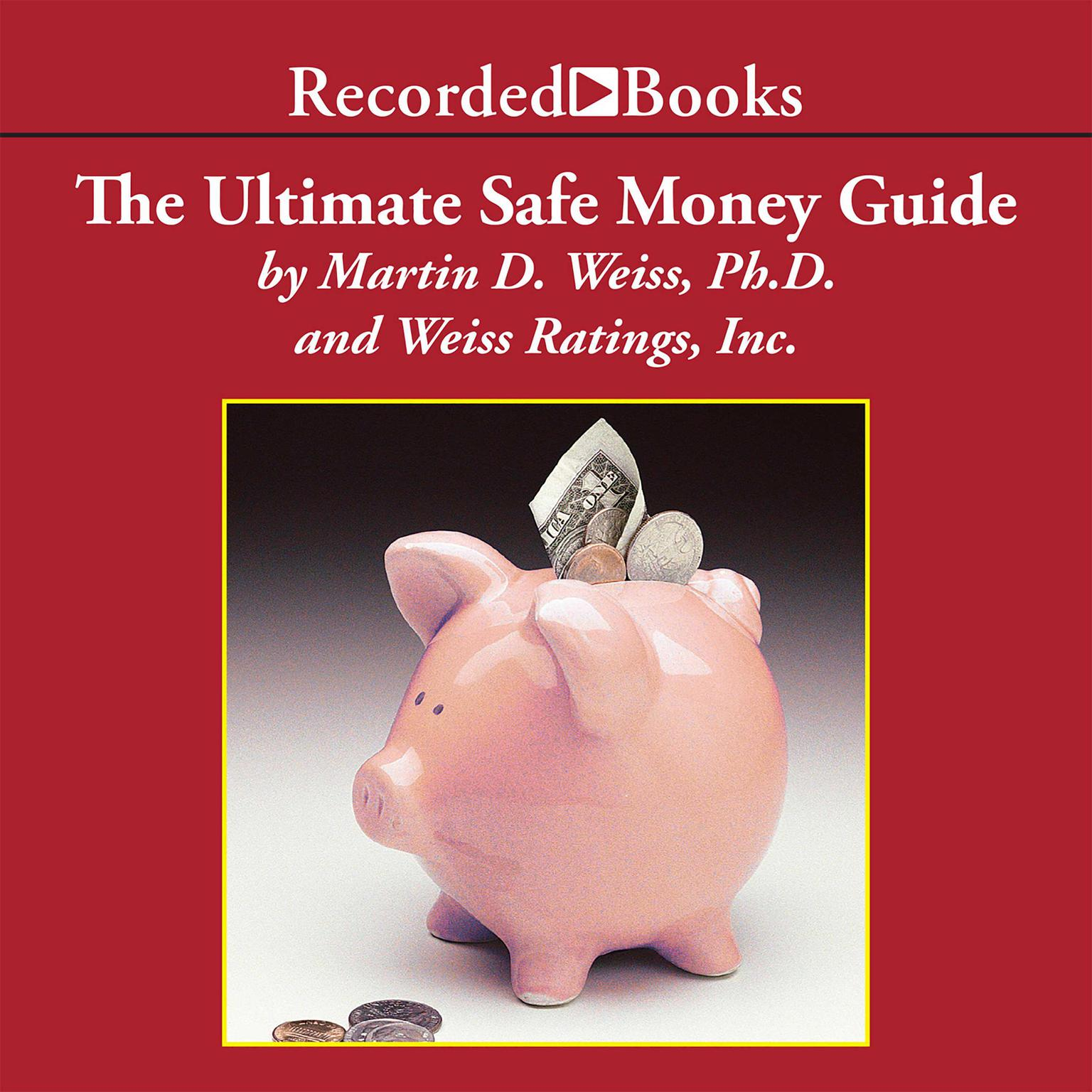 Printable The Ultimate Safe Money Guide: How Everyone 50 & Over Can Protect, Save, and Grow Their Money Audiobook Cover Art