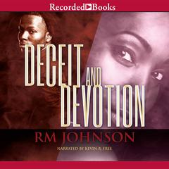 Deceit and Devotion Audiobook, by R. M. Johnson