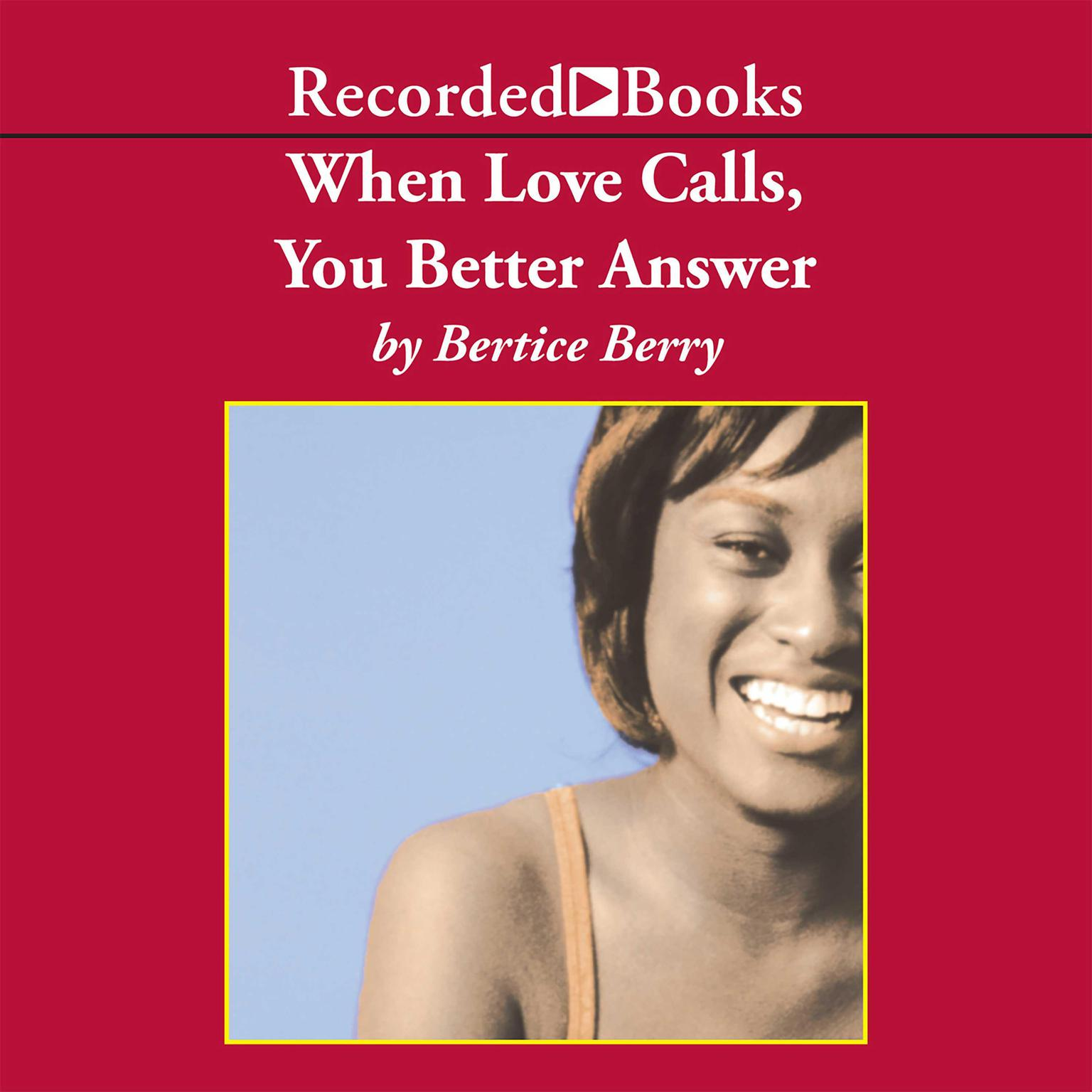 Printable When Love Calls, You Better Answer Audiobook Cover Art
