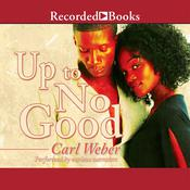 Up to No Good, by Carl Weber