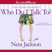 Who Do I Talk To? Audiobook, by Neta Jackson