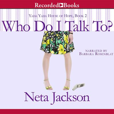 Who Do I Talk To Audiobook, by