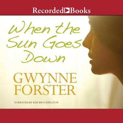 When the Sun Goes Down Audiobook, by Gwynne Forster