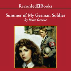 Summer of My German Soldier Audiobook, by Bette Greene