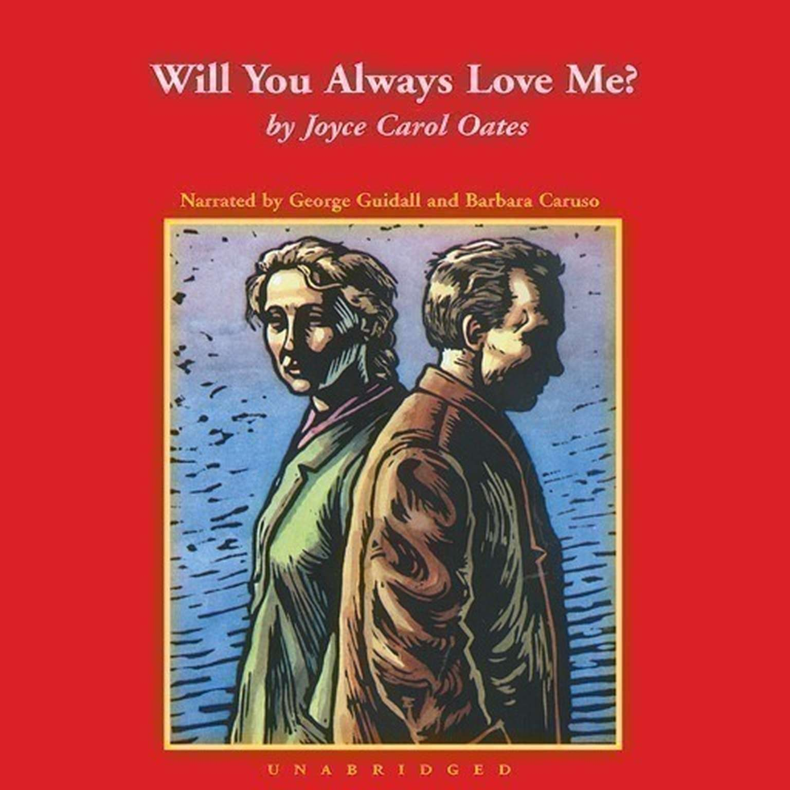 Printable Will You Always Love Me? Audiobook Cover Art
