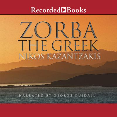 Zorba the Greek Audiobook, by Nikos Kazantzakis