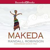 Makeda Audiobook, by Randall Robinson