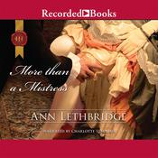 More than a Mistress: Rakes in Disgrace Audiobook, by Ann Lethbridge