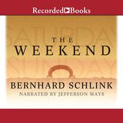 The Weekend Audiobook, by Bernard Schlink