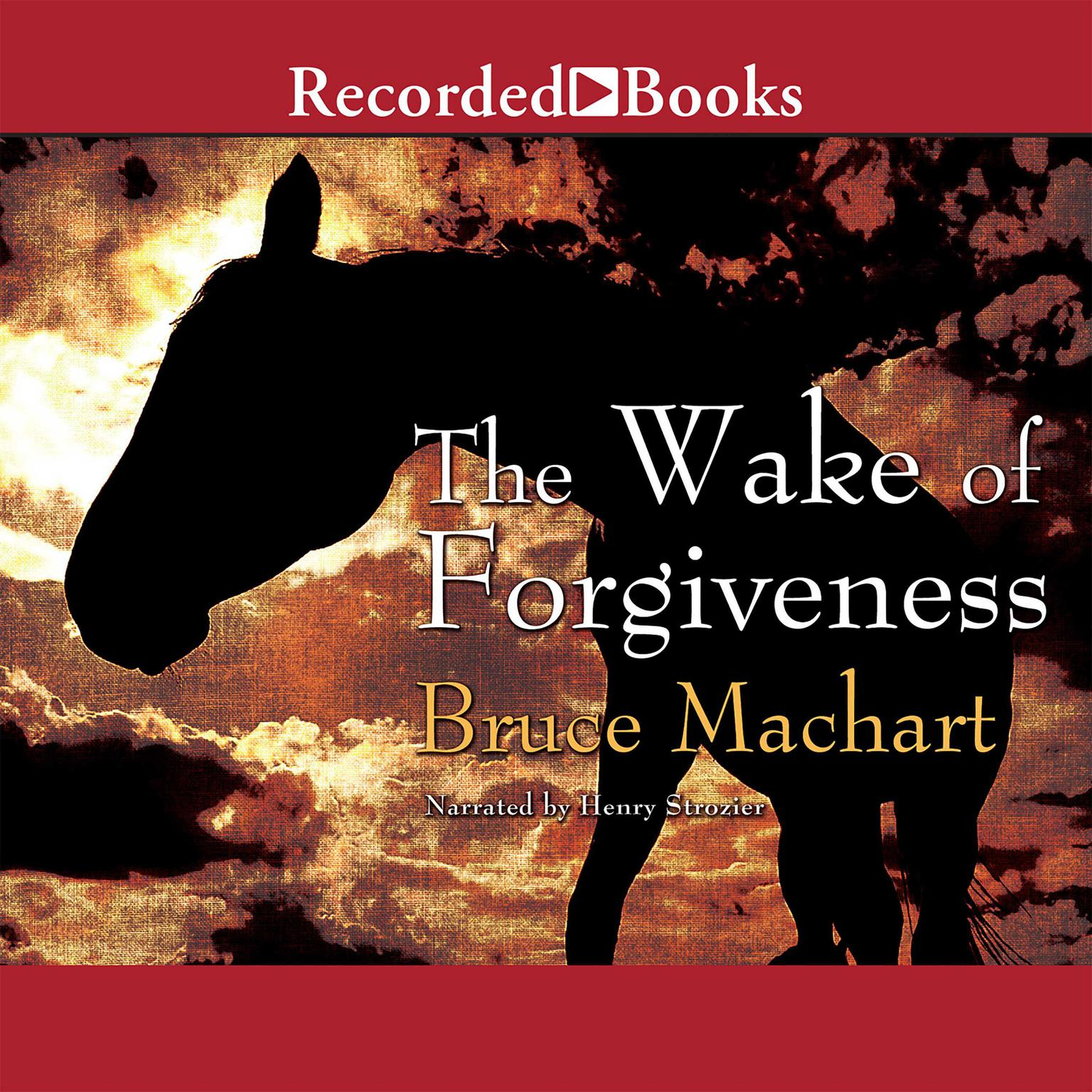 Printable The Wake of Forgiveness Audiobook Cover Art