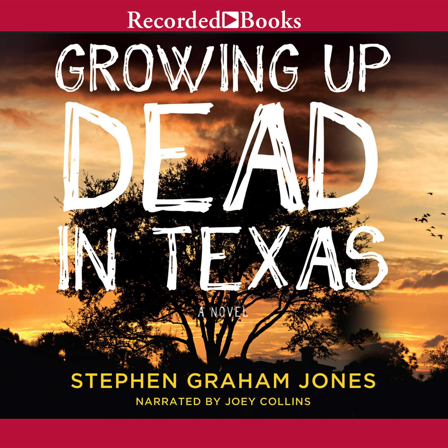 Printable Growing Up Dead in Texas Audiobook Cover Art