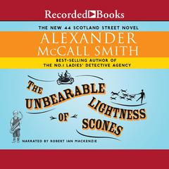 The Unbearable Lightness of Scones Audiobook, by Alexander McCall Smith