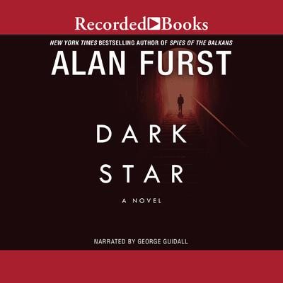 Dark Star Audiobook, by Alan Furst