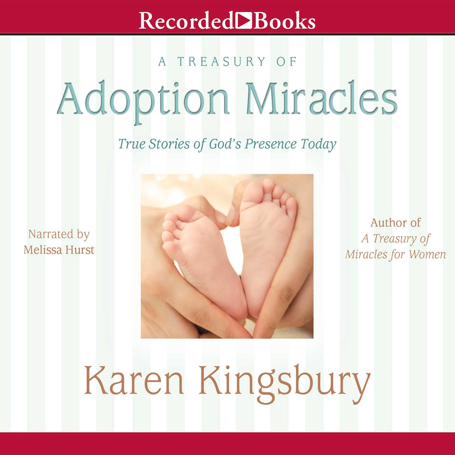 Printable A Treasury of Adoption Miracles: True Stories of God's Presence Today Audiobook Cover Art