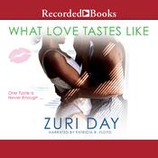 What Love Tastes Like, by Zuri Day