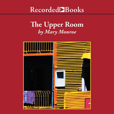 The Upper Room Audiobook, by