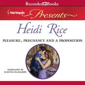 Pleasure, Pregnancy, and a Proposition, by Heidi Rice