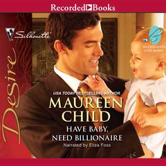 Have Baby, Need Billionaire Audiobook, by Maureen Child