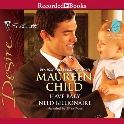 Have Baby, Need Billionaire Audiobook, by