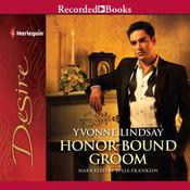 Honor-Bound Groom Audiobook, by Yvonne Lindsay