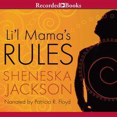 Li'l Mama's Rules Audiobook, by Sheneska Jackson