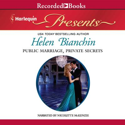 Public Marriage, Private Secrets Audiobook, by Helen Bianchin