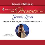 Virgin Mistress, Scandalous Love-Child, by Jennie Lucas