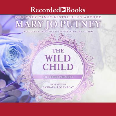 The Wild Child Audiobook, by Mary Jo Putney